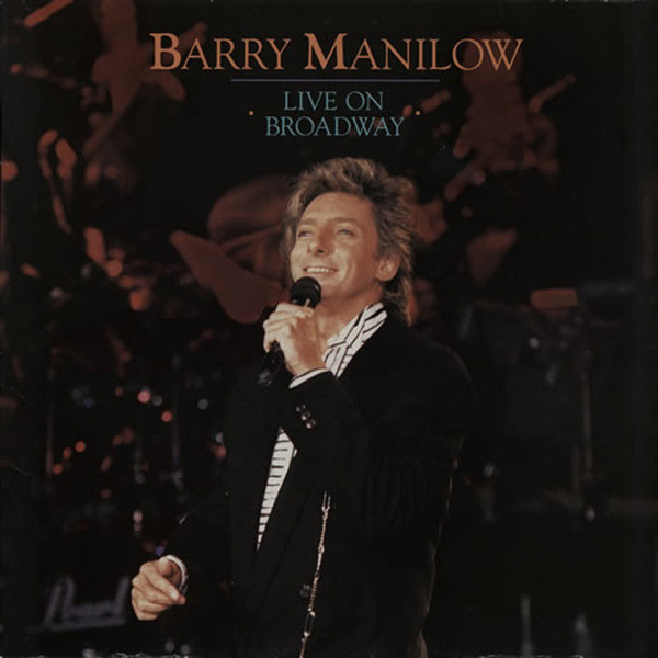 Manilow, Barry Live On Broadway