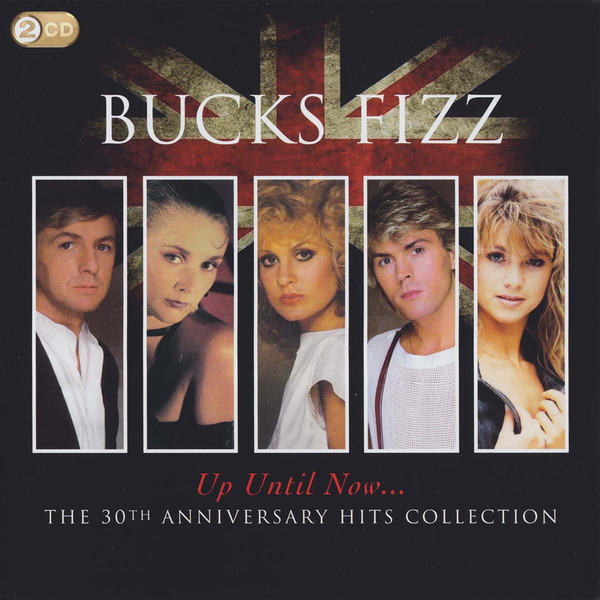 Bucks Fizz Up Until Now... (The 30th Anniversary Hits Collection) Vinyl