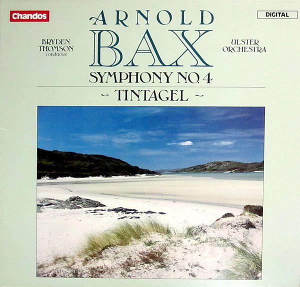 Bax - Bryden Thomson Symphony No. 4 / Tintagel Vinyl