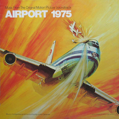 John Cacavas Airport 1975 (Music From The Original Motion Picture Soundtrack)  Vinyl