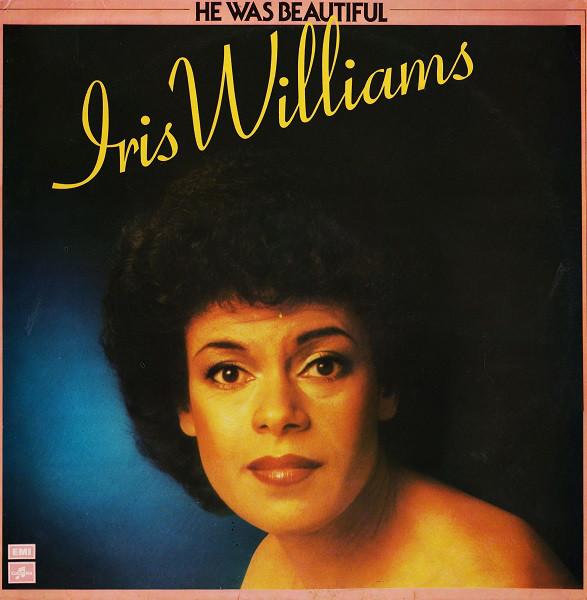 Williams, Iris He Was Beautiful Vinyl
