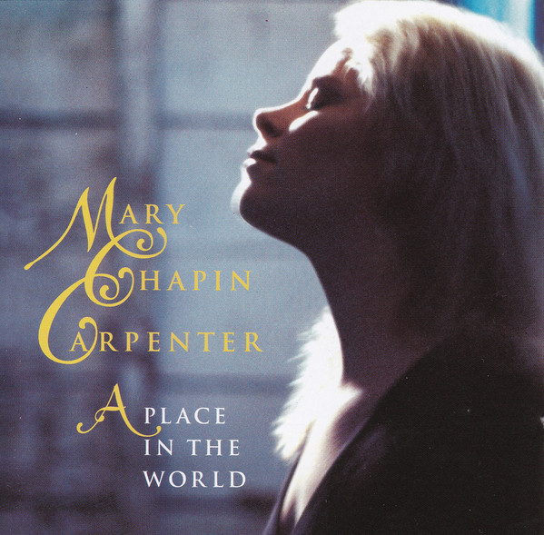 Carpenter, Mary Chapin A Place In The World