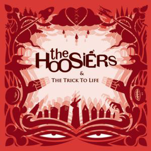 Hoosiers, The The Trick To Life