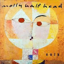 Molly Halfhead Sulk