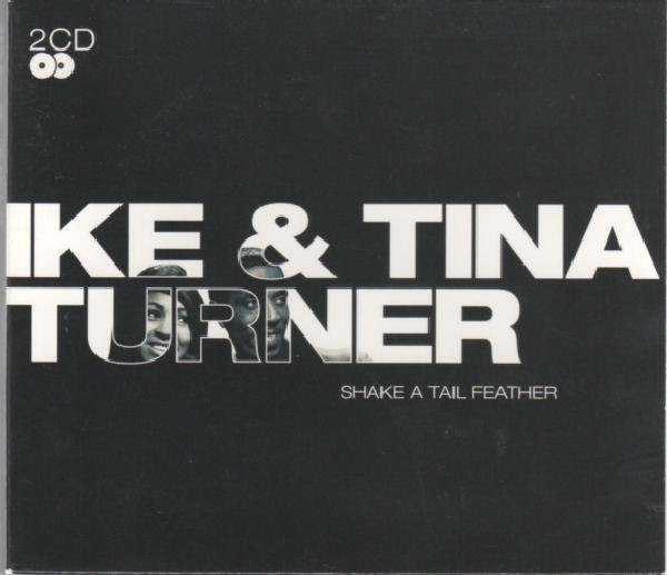 Ike & Tina Turner Shake A Tail Feather CD