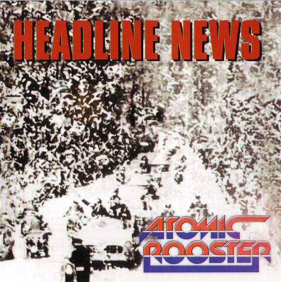 Atomic Rooster Headline News CD