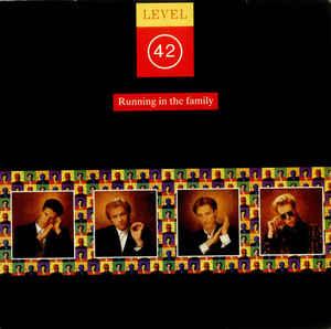 Level 42 Running In The Family
