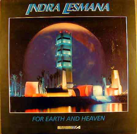 Indra Lemana For Earth And Heaven
