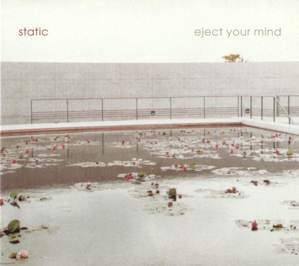Static Eject Your Mind CD
