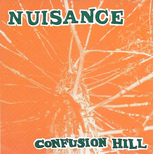 Nuisance Confusion Hill Vinyl