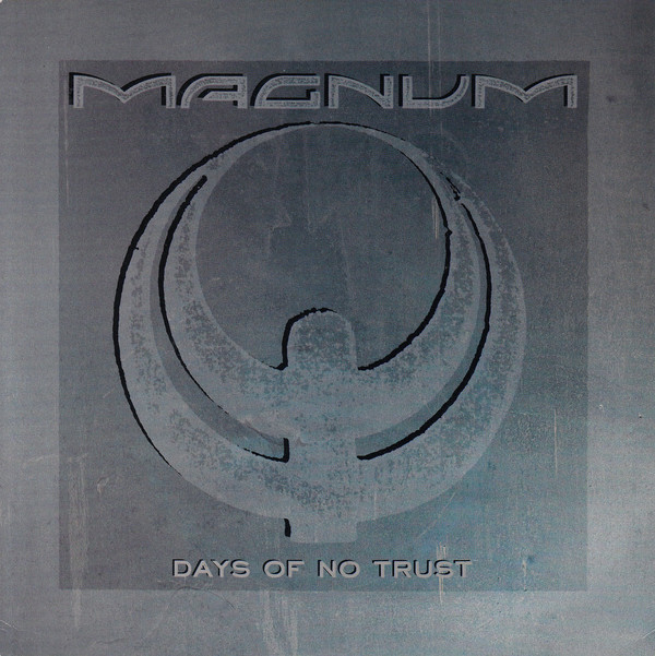 Magnum Days Of No Trust Vinyl