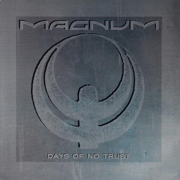 Magnum Days Of No Trust Vinyl