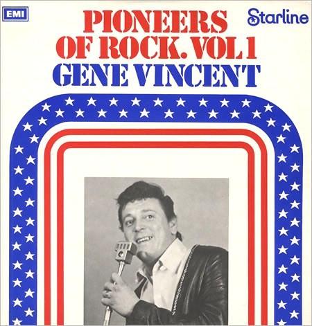 Vincent, Gene Pioneers Of Rock. Vol 1