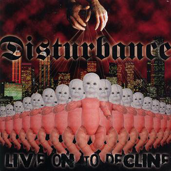 Disturbance Live On To Decline