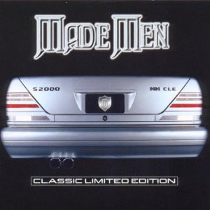 Made Men Classic Limited Edition CD