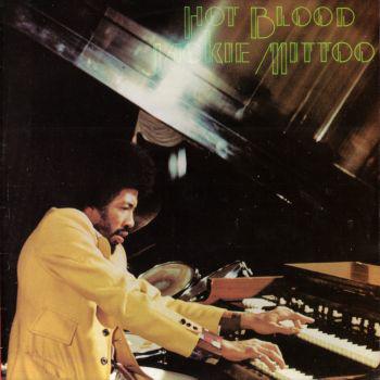 Jackie Mittoo Hot Blood Vinyl