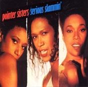 Pointer Sisters Serious Slammin Vinyl