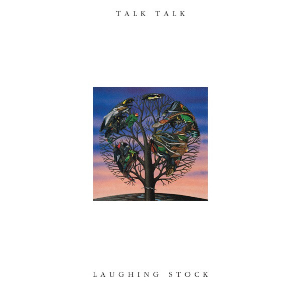 Talk Talk Laughing Stock