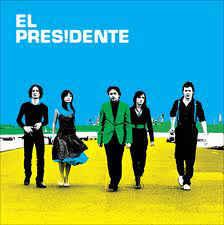 El Presidente El Presidente Vinyl