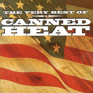 Canned Heat The Very Best Of