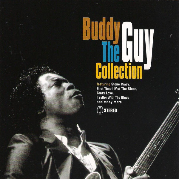 Guy, Buddy The Collection
