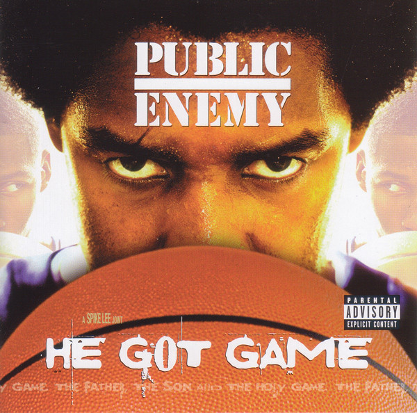 Public Enemy He Got Game