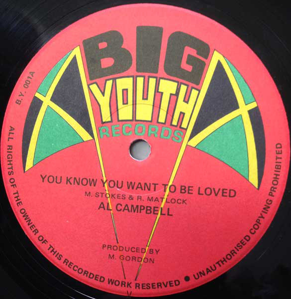 Al Campbell & Al All Stars You Know You Want To Be Loved / You Know You Want To Be Dub Vinyl