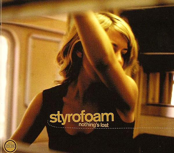 Styrofoam Nothing's Lost