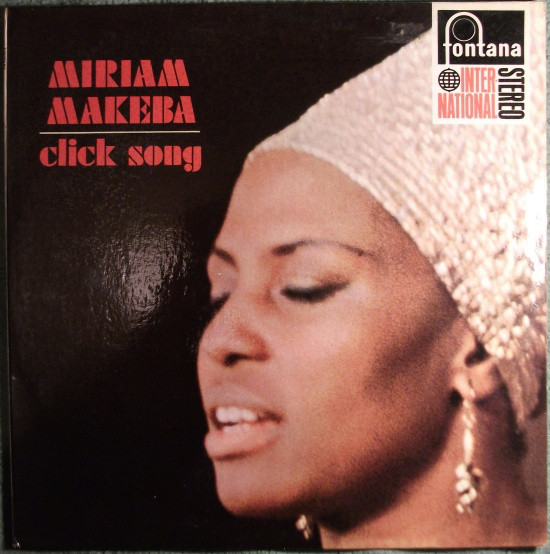 Makeba, Miriam Click Song