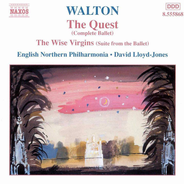 Walton - English Northern Philharmonia, David Lloyd-Jones The Quest (Complete Ballet) / The Wise Virgins (Suite From The Ballet) CD