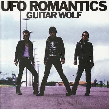 Guitar Wolf UFO Romantics Vinyl