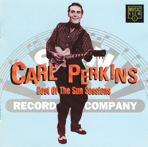 Perkins, Carl The Best Of The Sun Sessions