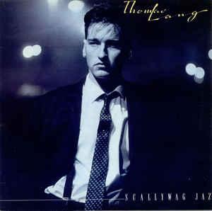 Lang, Thomas Scallywag Jaz Vinyl