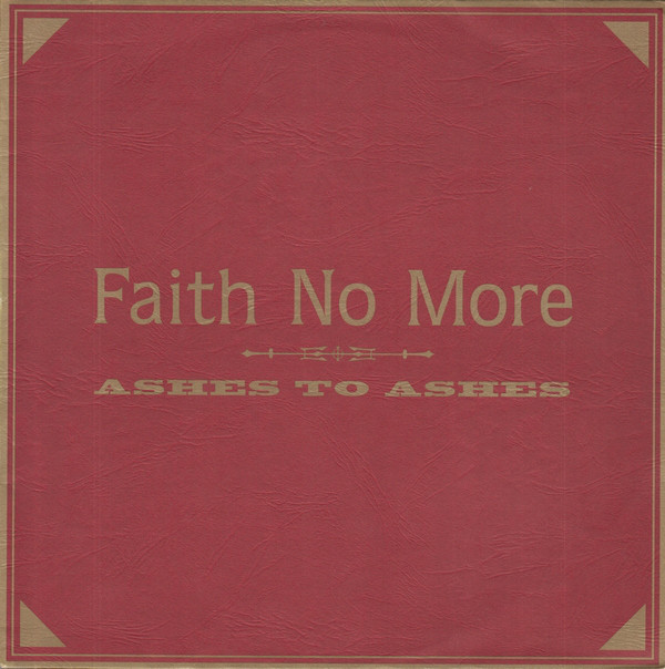 Faith No More Ashes To Ashes