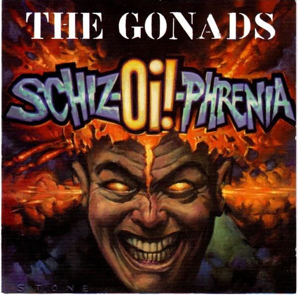 The Gonads Schiz-Oi!-Phrenia CD