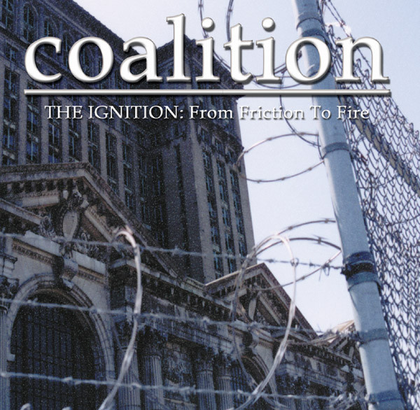 Coalition The Ignition: From Friction To Fire