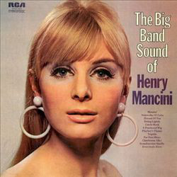 Mancini, Henry The Big Band Sound Of Henry Mancini Vinyl