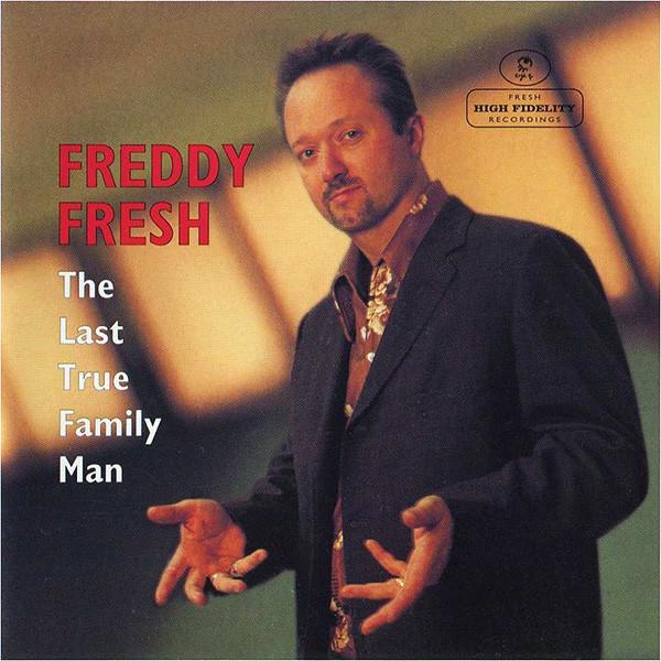 Fresh Freddy The Last True Family Man Vinyl