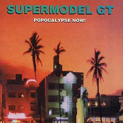 Supermodel GT Popocalypse Now