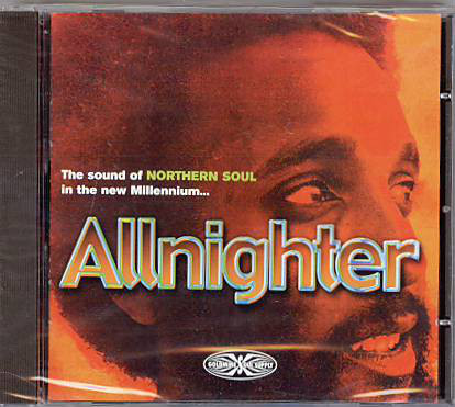 Various Artists Allnighter - The Sound Of Northern Soul In The New Millennium