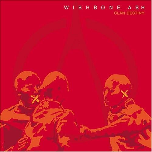 Wishbone Ash Clan Destiny CD