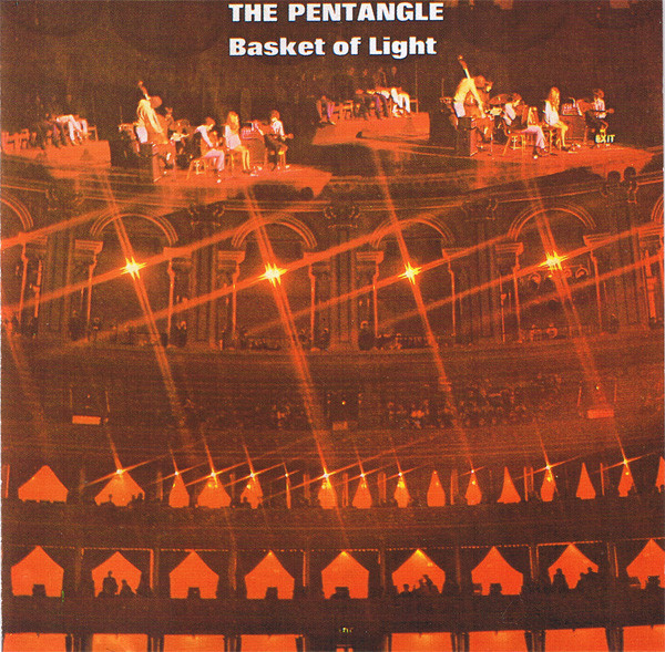 (The) Pentangle Basket Of Light CD