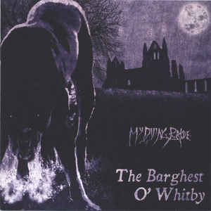 My Dying Bride The Barghest O'Whitby