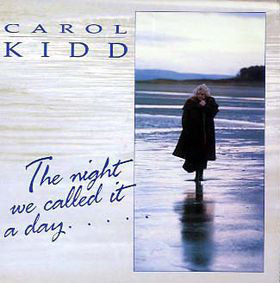 Kidd, Carol The Night We Called It A Day