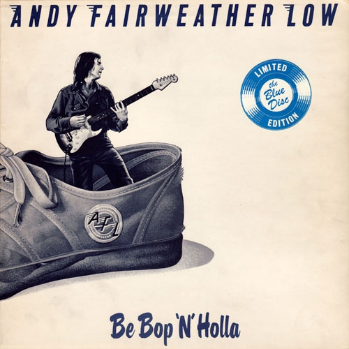 Low, Andy Fairweather Be Bop N Holla