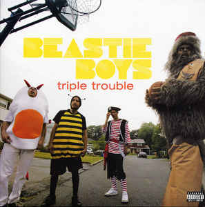 Beastie Boys Triple Trouble