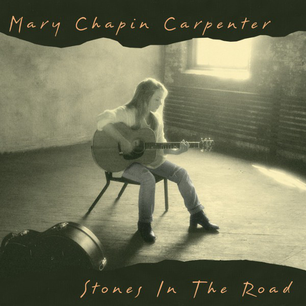 Carpenter, Mary Chapin Stones In The Road