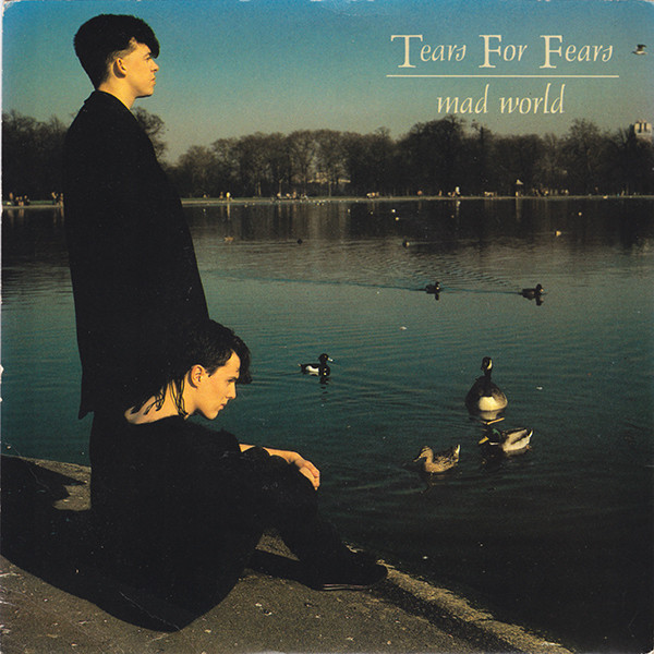 Tears For Fears Mad World