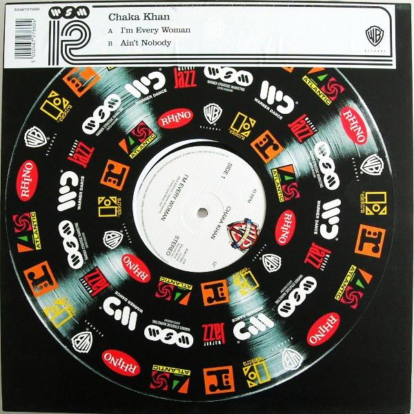 Chaka Khan / Chaka Khan with Rufus I'm Every Woman / Ain't Nobody Vinyl