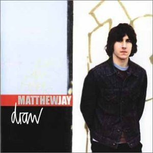 Jay, Matthew Draw CD